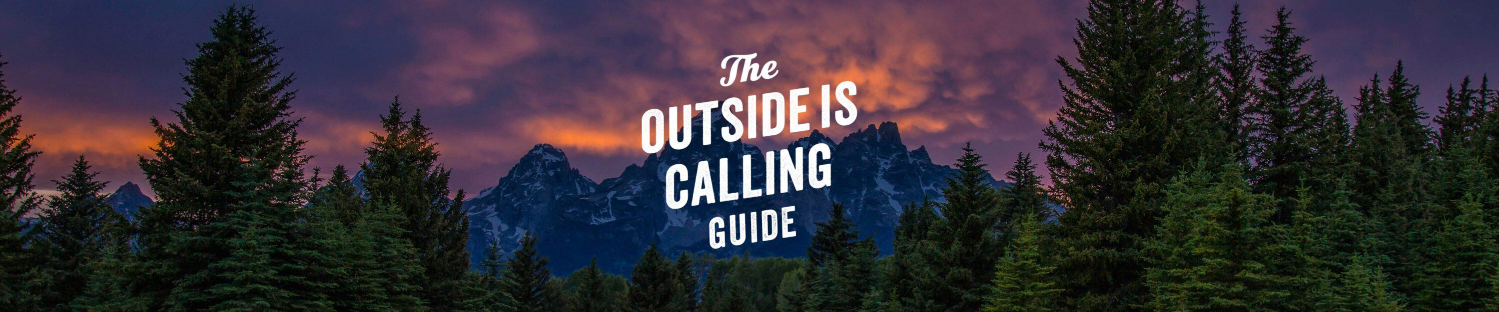 the outside is calling guide